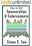 How to Get Sponsorships and Endorsements