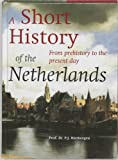 Short History Of The Netherlands