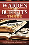 Warren Buffetts 3 Favorite Books: A guide to The Intelligent Investor, Security Analysis, and The Wealth of Nations by Preston George Pysh (6/6/2012)