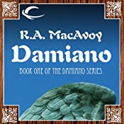 Damiano: Damiano, Book 1 | [R. A. MacAvoy]