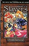 Slayers Text, Vol. 1: The Ruby Eye (1595320946) by Hajime Kanzaka