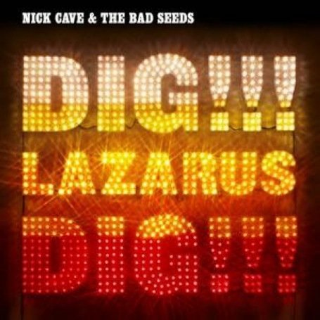 Nick Cave & The Bad Seeds - Dig!!! Lazarus Dig!!! (+ 54 Page Booklet With Lyrics and Photos) - Zortam Music