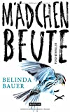 Bauer, Belinda: M�dchenbeute