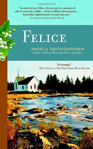Felice: A Novel