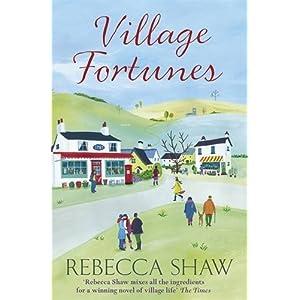 Village Fortunes Rebecca Shaw