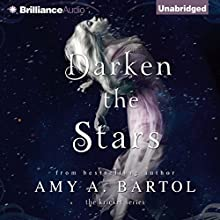 Darken the Stars: The Kricket Series, Book 3 (       UNABRIDGED) by Amy A. Bartol Narrated by Kate Rudd