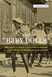 "The ""Baby Dolls"": Breaking the Race and Gender Barriers of the New Orleans Mardi Gras Tradition"