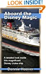 Disney Cruise: Aboard The Disney Magi...