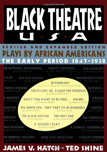 Black Theatre USA Revised and Expanded Edition, Vol. 1 :...