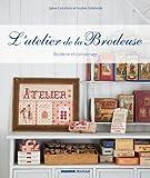L'atelier de la brodeuse : Broderie et cartonnage