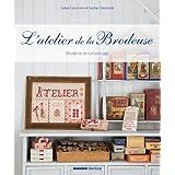 L'atelier de la brodeuse : Broderie et cartonnagepar Sophie Delaborde