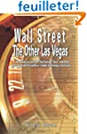 Wall Street: The Other Las Vegas by N...