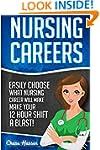 Nursing Careers: Easily Choose What N...