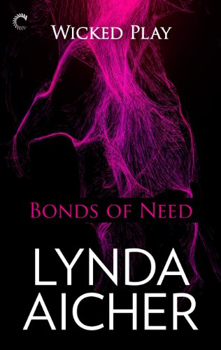 Image of Bonds of Need: Book Two of Wicked Play