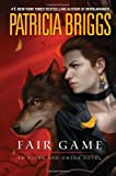 Fair Game (Alpha And Omega) (0441020038) by Briggs, Patricia