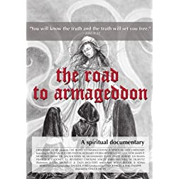 The Road To Armageddon: A Spiritual Documentary