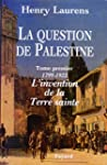 QUESTION DE PALESTINE (LA) T.01 : 179...