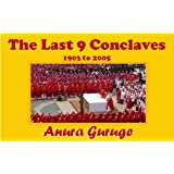 The Last 9 Conclaves 1903 to 2005