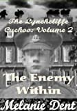 The Lynchcliffe Cuckoo Vol 2 The Enemy Within