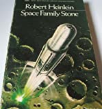 Space Family Stone (0450006638) by Heinlein, Robert A.