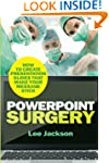 PowerPoint Surgery: How to create pre...