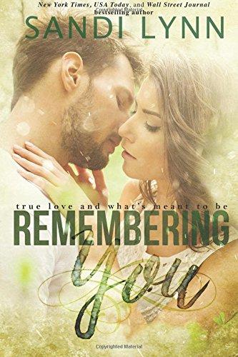 Remembering You: Volume 1 (Remember Series)