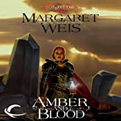 Amber and Blood: Dragonlance: Dark Disciple, Book 3 | [Margaret Weis]