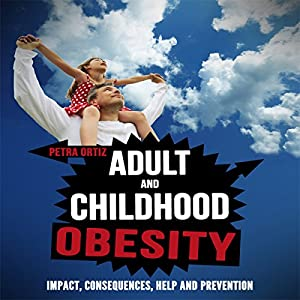 Adult and Childhood Obesity Audiobook