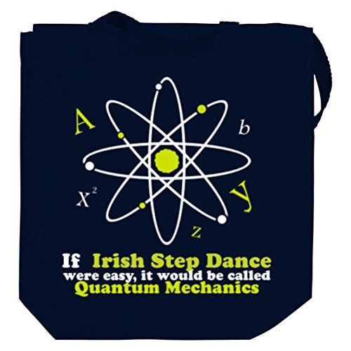 If Irish Step Dance were easy, it would be called ... Canvas Tote Bag