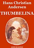 img - for Thumbelina (Illustrated Edition) book / textbook / text book