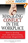 Managing conflict in the workplace: 4...