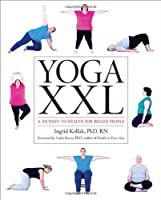 Yoga XXL: A Journey to Health For Larger Bodies