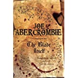 The Blade Itself: Book One Of The First Law (Gollancz S.F.)by Joe Abercrombie