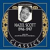 The Chronological Hazel Scott, 1946-1947