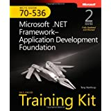 MCTS Self-Paced Training Kit (Exam 70-536): Microsoft� .NET Framework Application Development Foundation, Second edition ~ Tony Northrup