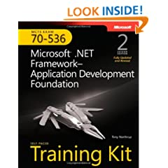 MCTS Self-Paced Training Kit (Exam 70-536): Microsoft� .NET Framework Application Development Foundation, Second edition