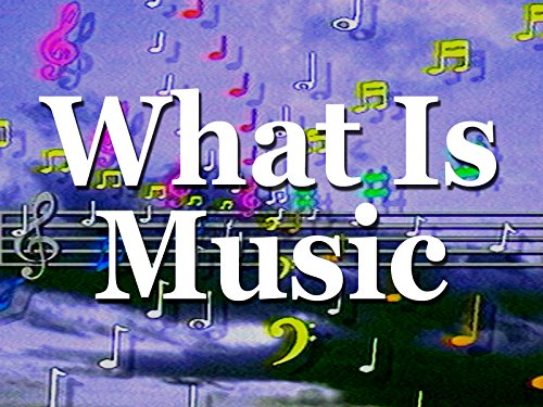 What Is Music - Season 1
