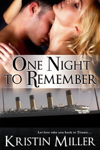 One Night to Remember by Kristin Miller