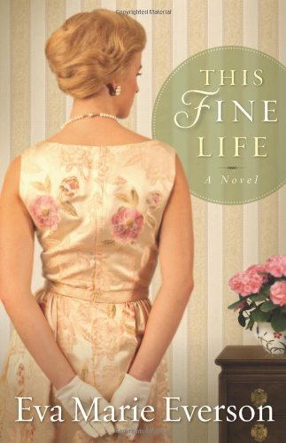 Image of This Fine Life: A Novel