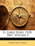 img - for El Libro Rojo, 1520-1867, Volume 2 (Spanish Edition) book / textbook / text book