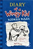 Rodrick Rules (Diary of a Wimpy Kid #2) (text only) Library Binding edition by J. Kinney