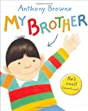 My Brother (0374351201) by Browne, Anthony