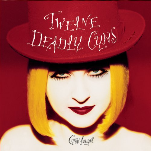 Cyndi Lauper - Twelve Deadly Cyns ...And Then - Zortam Music