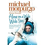 Alone on a Wide Wide Seaby Michael Morpurgo
