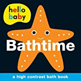 Roger Priddy Bathtime (Hello Baby)
