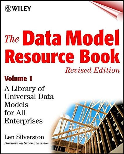 The Data Model Resource Book: A Library of Universal Data Models for All Enterprises: Vol 1 (Computer Science)