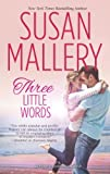 Three Little Words (Fool's Gold series Book 12) (English Edition)