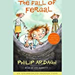 The Fall of Fergal: The First Unlikely Exploit | Philip Ardagh