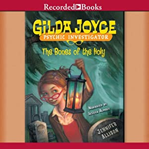 The Bones of the Holy: Gilda Joyce, Book 5 | [Jennifer Allison]