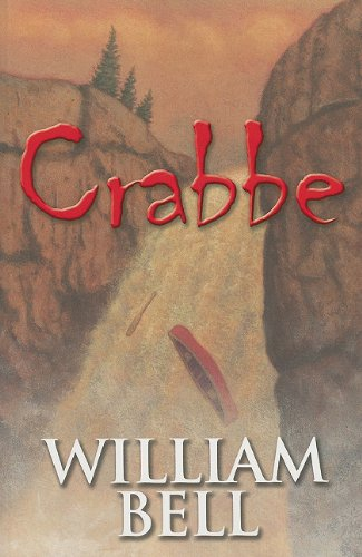 crabbe by william bell teen book review of fiction crabbe  crabbe by william bell
